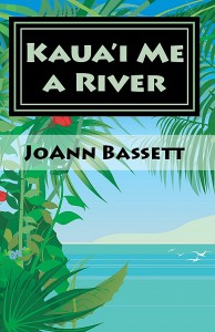 (WP4) Kaua'i Me A River, An Islands of Aloha Mystery #4
