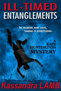 (KH2) ILL-Timed Entanglements, A Kate Huntington Mystery, #2