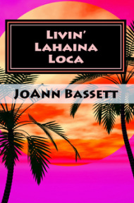 (WP2) Livin' Lahaina Loca, An Islands of Aloha Mystery #2
