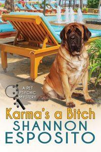 (PP1) Karma's A Bitch: A Pet Psychic Mystery #1