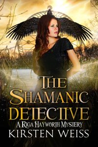 (RH2) The Shamanic Detective, A Riga Hayworth Mystery #2