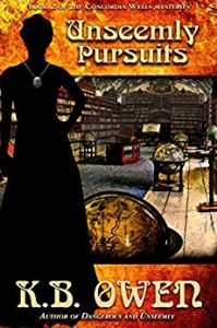 (CW2) Unseemly Pursuits, A Concordia Wells Mystery #2