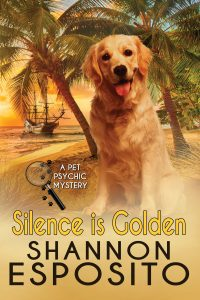 (PP3) Silence Is Golden, A Pet Psychic Mystery #3