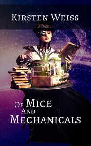 (SG2) Of Mice and Mechanicals, A Sensibility Grey Steampunk Mystery #2