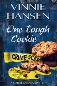 (CS2) One Tough Cookie, A Carol Sabala Mystery #2