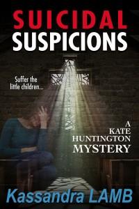 (KH8) Suicidal Suspicions, A Kate Huntington Mystery, #8