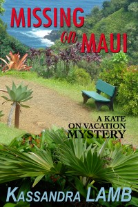 (KV4) Missing on Maui, A Kate on Vacation Mystery #4