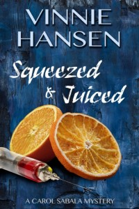 (CS4) Squeezed & Juiced, A Carol Sabala Mystery #4