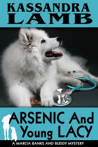 Arsenic and Young Lacy, A Marcia Banks and Buddy Mystery #2