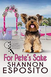(PP4) For Pete's Sake, A Pet Psychic Mystery # 4