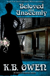 (CW5) Beloved and Unseemly, A Concordia Wells Mystery #5