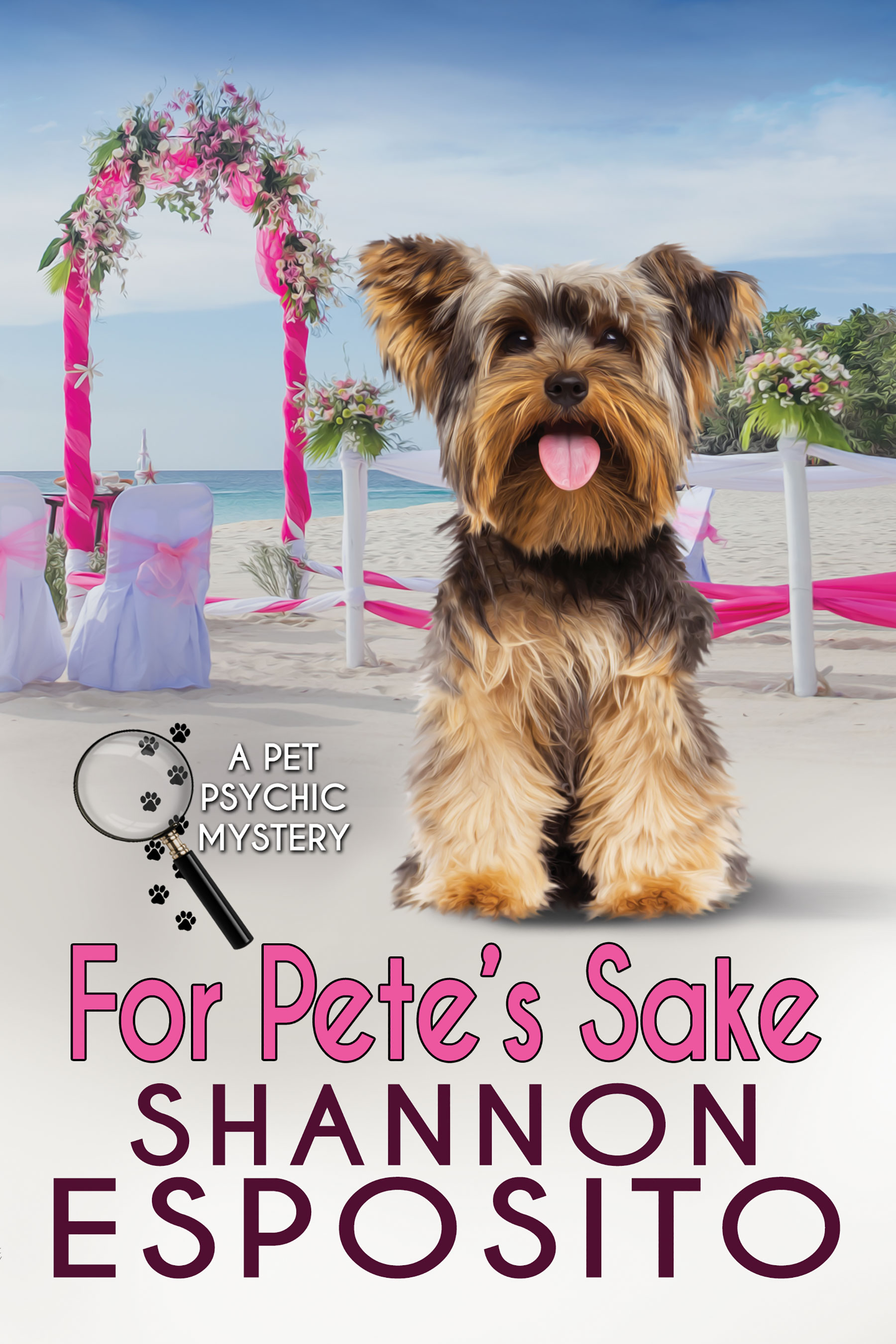 For Pete's Sake (A Pet Psychic Mystery No. 4)