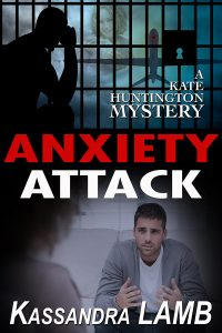ANXIETY ATTACK, A Kate Huntington Mystery (#9)