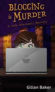 (JB1) Blogging Is Murder, A Jade Blackwell Mystery, #1
