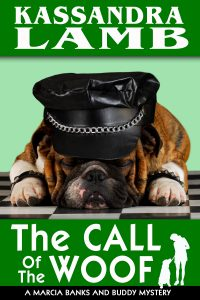 The Call of the Woof, A Marcia Banks and Buddy Mystery #3