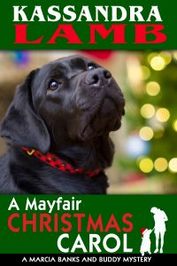 (MB&B4) A Mayfair Christmas Carol, A Marcia Banks and Buddy Mystery Novella #4