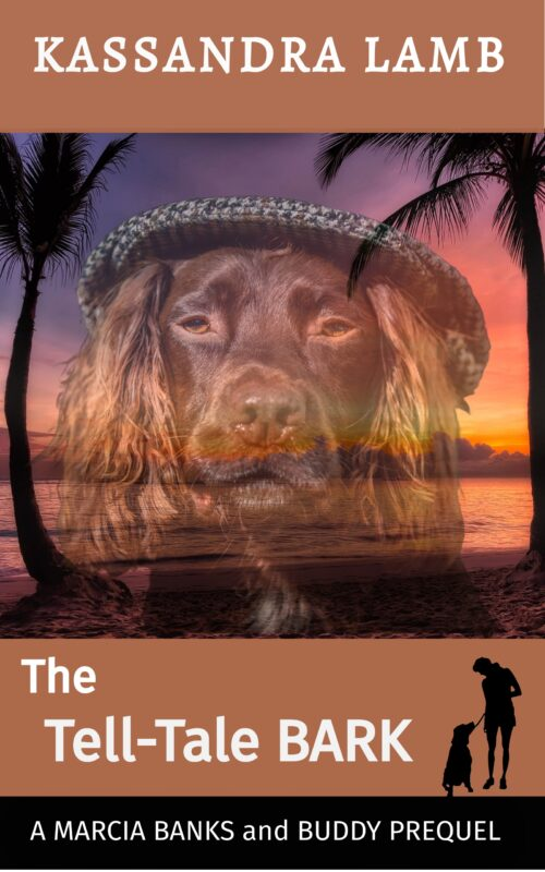 The Tell-Tale Bark ~ Prequel for the Marcia Banks and Buddy Mysteries