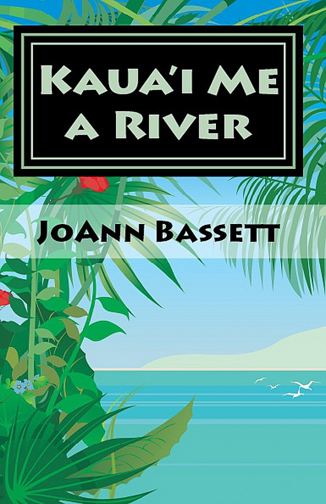 book cover of Kaua'i Me a River