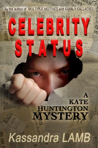 Celebrity Status, A Kate Huntington Mystery (#4)