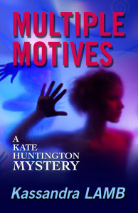 Multiple Motives, A Kate Huntington Mystery (#1)