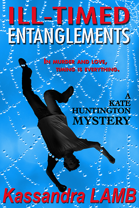 ILL-TIMED ENTANGLEMENTS book cover