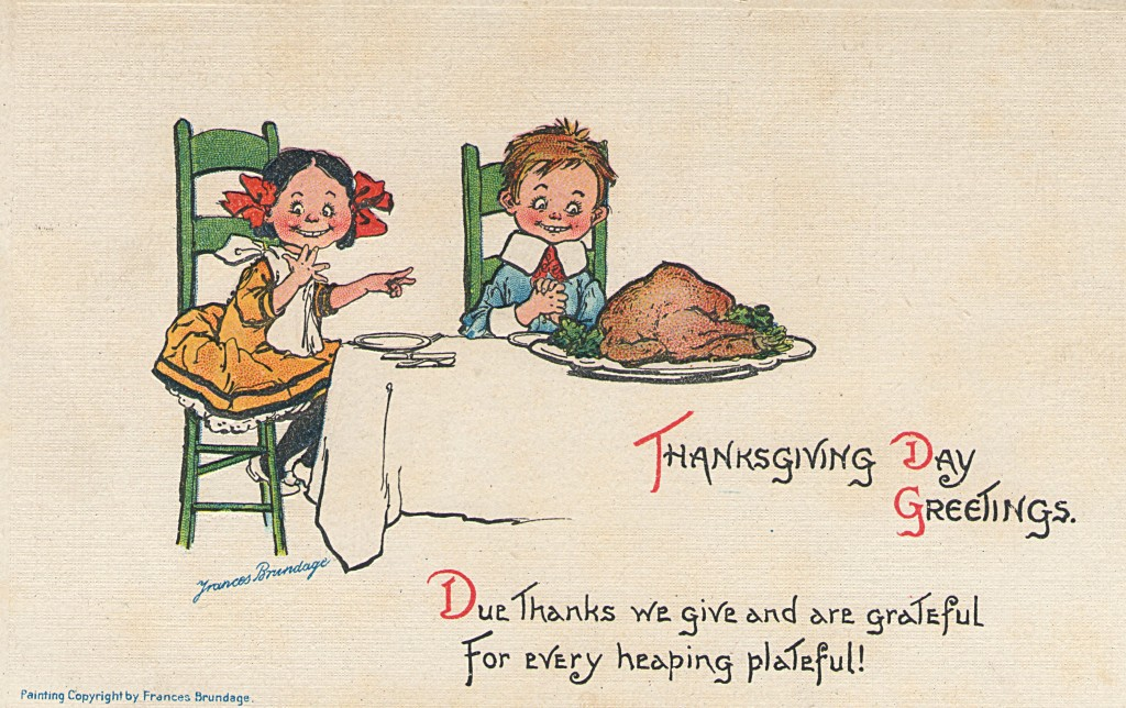 cute Thanksgiving postcard, circa 1913
